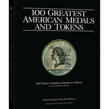 100 Greatest American Tokens and Medals Book by Jaeger & Bowers