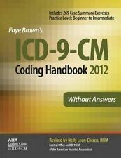 ICD-9-CM Coding Handbook, Without Answers, 2012 Revised Edition by Faye Brown