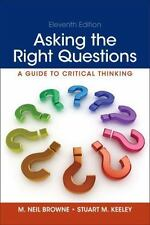 Asking the Right Questions (11th Edition), Keeley, Stuart M., Browne, M. Neil, G