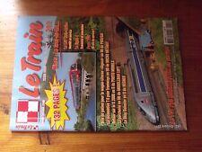 $$$ Revue Le Train N°282 Nimes - Le Grau-du-Roi  TGV  X 2800  Porcherie H0