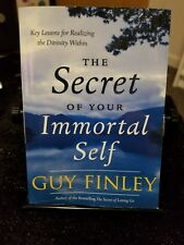 The Secret of Your Immortal Self : Key Lessons for Realizing the Divinity Withi…