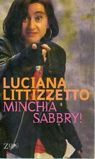 O8 Minchia Sabbry! Luciana Littizzetto Zelig ed. 2001