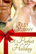 A Perfect Holiday by Riley Murphy (2013, Paperback)