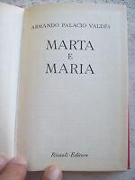 "1958 ARMANDO PALACIO VALDES: ""MARTA Y MARIA"". EDIZIONE RIZZOLI B.U.R"