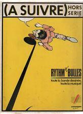 A SUIVRE Hors série - RYTHM n' BULLES. 1986. Très bon état