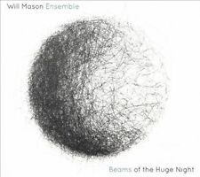 Beams of the Huge Night, Will Mason Ensemble