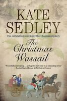 The Christmas Wassail by Kate Sedley 9781847514790 (Paperback, 2015)