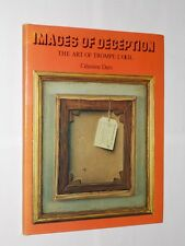 Images Of Deception The Art Of Trompe-L'Oeil. Celestine Dars HB/DJ 1st 1979.