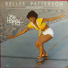 Kellee Patterson~Be Happy~Turn On The Lights~Skateboard~Sexy~Soul~Funk~FAST SHIP