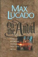 On the Anvil: Stories on Being Shaped into Gods Image by Max Lucado