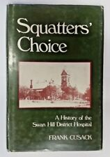 Squatter's Choice by Frank Cusack (Hardcover, 1979)