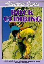 Rock Climbing by Nigel Shepherd and John Barry (1989, Trade Paperback)