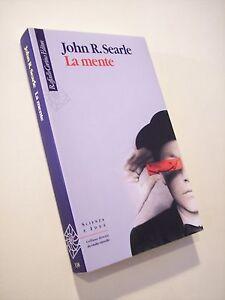 SEARLE, John R.: LA MENTE, Raffello Cortina 2005, filosofia, neuroscienze