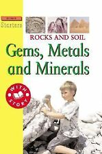 Rocks and Soil: Gems, Metals, and Minerals (Science Starters Level 3)-ExLibrary