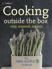 Cooking Outside the Box: Easy, Seasonal, Organic: The Abel and Cole-ExLibrary