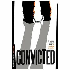 Convicted: The First Time Sent Him To Prison, The Second Time Set Him Free: B...