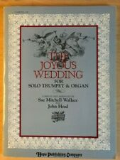 The Joyous Wedding for solo trumpet + organ accompaniment