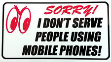 Sorry I Don't Serve People Using Mobile Phones Sticker - Shop Counter Store Bank