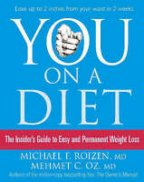 """""""You: On a Diet: Guide to Easy and Permanent Weight Loss"""" by Dr Mehmet Oz"""