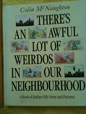 There's An Awful Lot Of Weirdos In Our Neighbourhood by Colin McNaughton SILLY!