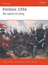 Poitiers 1356: The Capture Of A King (Campaign)-ExLibrary