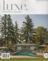 Luxe. Interiors & Designs Pacific Northwest Red Awards Edition May/June 2018