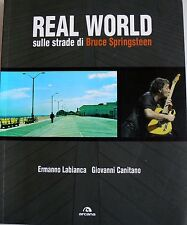 LABIANCA CANITANO REAL WORLD SULLE STRADE DI BRUCE SPRINGSTEEN ARCANA 2005