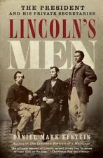 Lincoln's Men: The President and His Private Secretaries by Epstein, Daniel  Ma