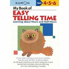 My Book of Easy Telling Time: Learning about Hours and Half-Hours by Kumon Publ…
