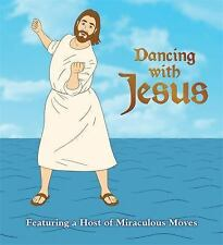 Dancing With Jesus by Sam Stall NEW HARDCOVER