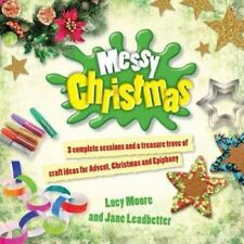 Messy Christmas 3 Complete Sessions and a Treasure Trove of Cra... 9780857460912