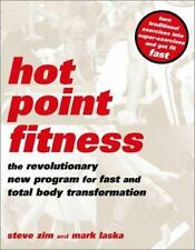 Hot Point Fitness: The Revolutionary New Program For Fast And Total Body Transfo