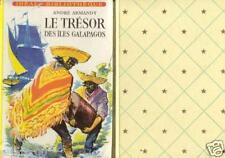 Le trésor des iles Galapagos / Idéal - Bibliothèque / A .ARMANDY // 1ère Edition