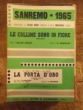 """SPARTITO SANREMO 1965 GOICH """"LE COLLINE SONO IN FIORE"""" + DANA """"LA PORTA D'ORO"""""""