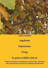 Angstkrank, Depressionen, Zwang by Andrea Laarmann (2013, Paperback)