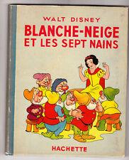 DISNEY. Blanche Neige et les sept nains. Hachette 1940