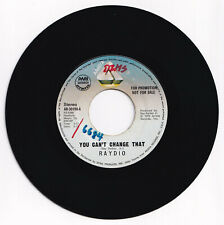 Philippines RAYDIO You Can't Change That 45 rpm PROMO Record