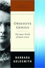Obsessive Genius: The Inner World of Marie Curie (Great Discoveries) Goldsmith,