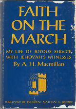 Faith On The March My Life of Joyous Service with Jehovah's Witnesses  MacMillan