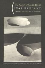 The Best of All Possible Worlds: Mathematics and Destiny by Ekeland, Ivar