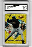 FRANK THOMAS  1995 Bowmans Best ATOMIC REFRACTOR Graded 10