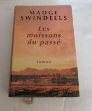 Swindells Le moissons du passé France Loisirs relié 1968 jaquette