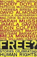 Free?: Stories Celebrating Human Rights, David Almond, Michael Morpurgo, Theresa