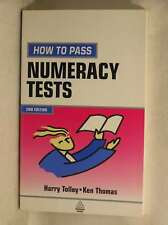 How to Pass Numeracy Tests (Creating Success), H. Tolley, Ken Thomas, New Book
