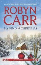 A Virgin River Novel: My Kind of Christmas 18 by Robyn Carr (2012, Paperback)