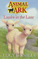 Animal Ark: Lambs In The Lane, Daniels, Lucy, Very Good Book