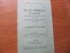 Revue Médicale de Louvain N°14 1932 La durée de la vie des microbes