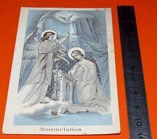 CHROMO 1900-1910 CATHOLICISME IMAGE PIEUSE HOLY CARD ANNONCIATION VIERGE ANGE