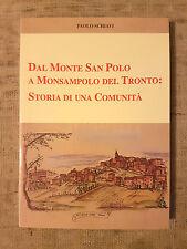Dal Monte San Polo a Monsampolo del Tronto: storia di una comunità