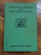 Old Vintage 1936 Book Five Little Martins and Martin House by Caroline Van Buren